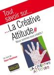 Tout savoir sur... La Créative Attitude