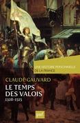 Le temps des Valois