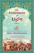 The Mountain of Light: A Novel