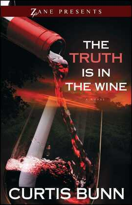 The Truth Is in the Wine: A Novel