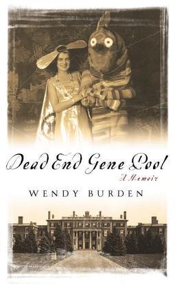Dead End Gene Pool: A Memoir