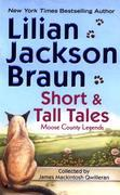 Short And Tall Tales: Moose County Legends: Moose County Legends