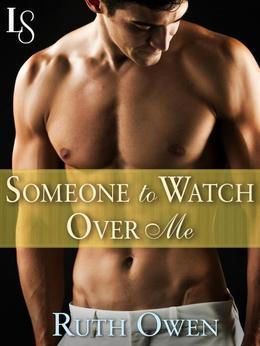 Someone to Watch Over Me: A Loveswept Classic Romance