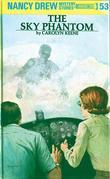 Nancy Drew 53: The Sky Phantom: The Sky Phantom