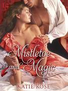 Mistletoe and Magic (Novella): A Loveswept Historical Romance
