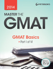 Master the GMAT: GMAT Basics: Part I of VI
