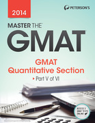 Master the GMAT: GMAT Quantitative Section: Part V of VI