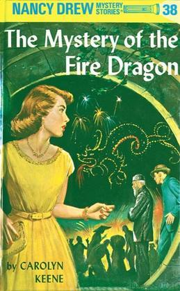 Nancy Drew 38: The Mystery of the Fire Dragon: The Mystery of the Fire Dragon