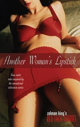 Another Woman's Lipstick