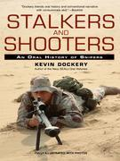 Stalkers and Shooters: A History of Snipers