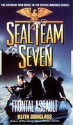 Seal Team Seven 10: Frontal Assault: Frontal Assault