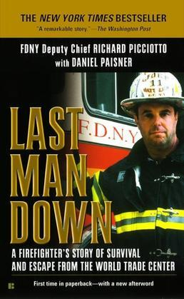 Last Man Down: A Firefighter's Story of Survival and Escape from the WorldTrade Center