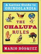 The Chalupa Rules