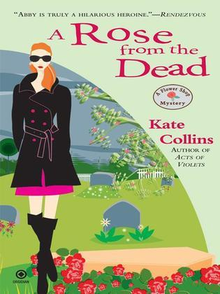 A Rose From the Dead: A Flower Shop Mystery