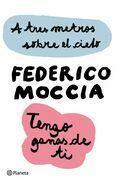 Federico Moccia - A tres metros sobre el cielo + Tengo ganas de ti