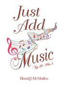 Just Add Music : Top 50 Plus 5