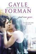 Gayle Forman - Just One Year