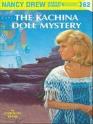 Nancy Drew 62: The Kachina Doll Mystery