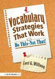 Vocabulary Strategies That Work: Do This-Not That!