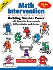Math Intervention 3-5: Building Number Power with Formative Assessments, Differentiation, and Games, Grades 3-5