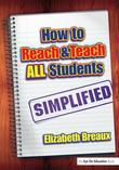 How to Reach and Teach All Students-Simplified