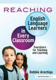 Reaching English Language Learners in Every Classroom: Energizers for Teaching and Learning