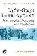 Life-Span Development: Frameworks, Accounts and Strategies