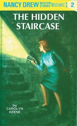 Nancy Drew 02: The Hidden Staircase: The Hidden Staircase