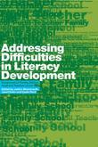 Addressing Difficulties in Literacy Development: Responses at Family, School, Pupil and Teacher Levels