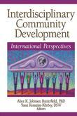 Interdisciplinary Community Development: International Perspectives