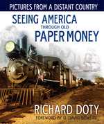 Pictures From a Distant Country: Seeing America Through Paper Money