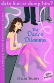 Date Him or Dump Him? The Dance Dilemma