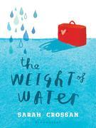 Sarah Crossan - The Weight of Water