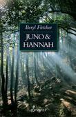 Juno & Hannah
