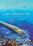 A Sea without Fish: Life in the Ordovician Sea of the Cincinnati Region