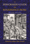 A Performer's Guide to Renaissance Music