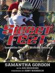 Sweet Feet: Samantha Gordon¿s Winning Season