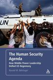The Human Security Agenda: How Middle Power Leadership Defied U.S. Hegemony