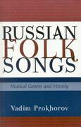 Russian Folk Songs: Musical Genres and History