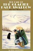 The Case of the Glacier Park Swallow: Juliet Stone Mystery #2