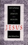 Exploring the Identity and Mission of Jesus