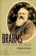 Brahms and His World: A Biographical Dictionary