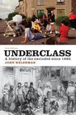 Underclass: A History of the Excluded Since 1880