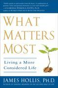 What Matters Most: Living a More Considered Life