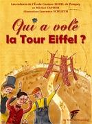 Qui a volé la Tour Eiffel ?