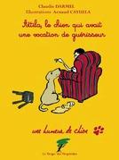 Attila, le chien qui avait une vocation de guérisseur