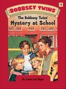 Bobbsey Twins 04: Mystery at School: Mystery at School