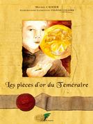 Les pièces d'or du Téméraire