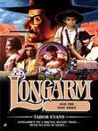 Longarm 353: Longarm and the Tiny Thief