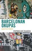 Barcelonan Okupas: Squatter Power!